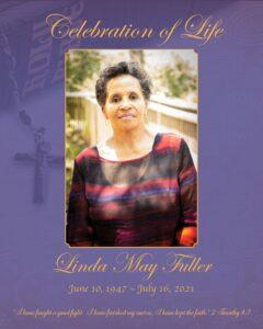 Linda May Fuller, 74, passed away July 16,2021 at home peacefully.